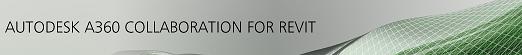 A360 Collaboration for Revit banner